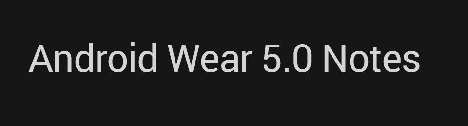 Android Wear 5.0 update for watch faces