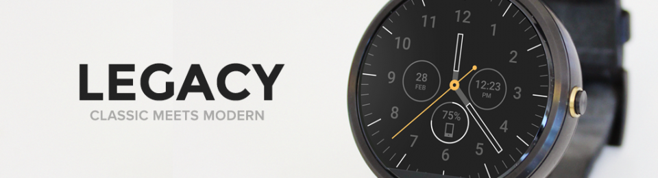 Legacy Watch Face for Android Wear released on Google Play