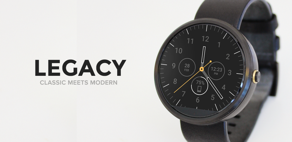 legacy watch face android wear